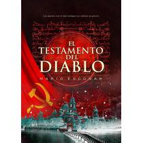 Libro El Testamento Del Diablo Mario Escobar - Envío Gratis