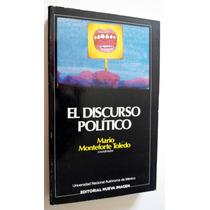 El Discurso Político. Mario Monteforte Toledo