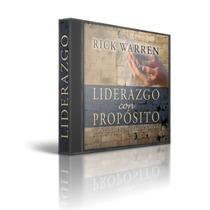 Audiolibro Liderazgo Con Proposito, Rick Warren