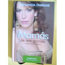 Mamas De Teta Grande - Fernanda Familiar