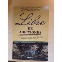 Libro: Libre De Adicciones - Vbf