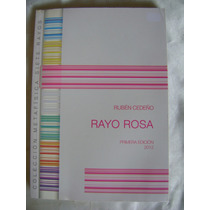 El Rayo Rosa. Ruben Cedeño. Metafisica. $129