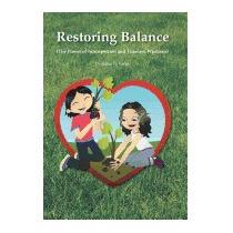 Restoring Balance: (the Power Of, Julius G Varga