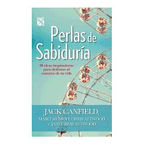 Perlas De Sabiduria: 30 Ideas Inspiradoras, Jack Canfield
