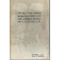 Libro Las Mil Y Una Forma De Seudoaccidentarse / R. Pimentel