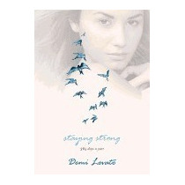 Libro Staying Strong: 365 Days A Year, Demi Lovato