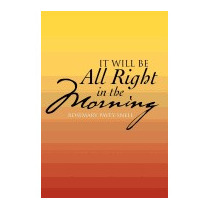 It Will Be All Right In The Morning, Rosemary Pavey-snell