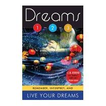 Dreams 1-2-3: Remember, Interpret, And Live Your, J M Debord