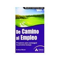 Libro De Camino Al Empleo