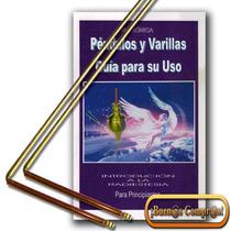 Varillas De Radiestesia, Hechas En Bronce Y Cobre.