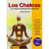 Libro De Los Chakras - Un Camino De Desarrollo Espiritual