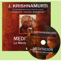 J. Krishnamurti. Meditación La Mente Silenciosa/ Libro Y Dvd