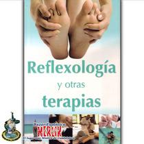 Reflexología Y Otras Terapias - Incluyendo Shiatsu Y Más
