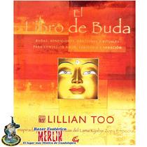El Libro De Buda - Bendiciones, Oraciones Y Rituales