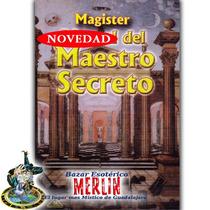 Libro M. Del Maestro Secreto - Masonería