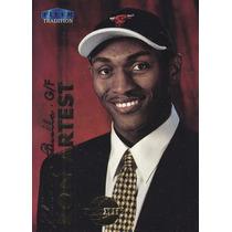 1999-00 Fleer Tradition Rookie Ron Artest Bulls