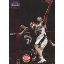 1999-00 Fleer Tradition Tim Duncan Spurs