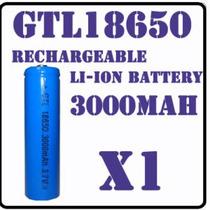 Pila Bateria Recargable 18650 3000 Mah 3.7v Li-ion Gtl