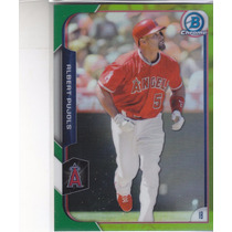 2015 Bowman Chrome #140 Albert Pujols Green /99 1b Angels