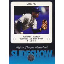 1994 Leaf Slidehow Roberto Alomar Blue Jays