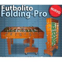 Futbolito Folding Pro, Plegable Con Llantitas - Envio Gratis