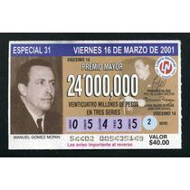 Billete De Loteria Manuel Gomez Morin
