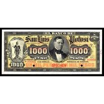 El Banco De San Luis Potosí 1000 Pesos Specimen Sin Circular
