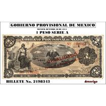 1 Peso Gobierno Provisional De México (méxico)