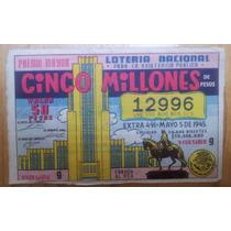 Billete De Lotería Nacional, México, 5 Mayo 1945