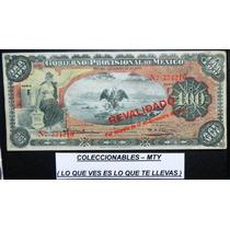Billete Del Gobierno Provicional De 100 Pesos Sin Circular