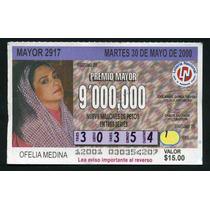 Billete De Loteria Ofelia Medina