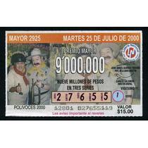 Billete De Loteria Los Polivoces