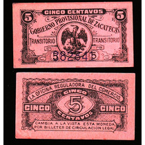 Si-zac-1 Billete (milimbique) De Zacatecas De 5 Centavos