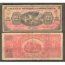 Bk-chi-122 Banco Minero De Chihuahua De 2 Pesos