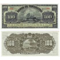 Billete 100 Pesos Banco De Tamaulipas 1902-1914, Unc