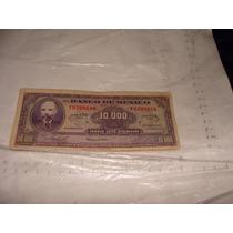 Billete De El Banco De Mexico , Diez Mil Pesos , Año 1978 ,