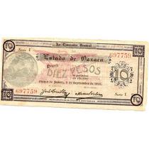 10 Pesos De Oaxaca Revolucion