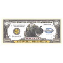 Billete Elefante: Especies En Peligro 1 Millon Dolares