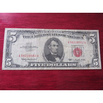 Billete Five 5 Dollar Sello Rojo Red Seal 1963