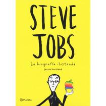 Libro Steve Jobs La Biografia Ilustrada (nuevo Y Original)