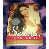 Para Selena, Con Amor - Libro Importado Edicion Aniversario
