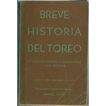 Breve Historia Del Toreo De Francisco Romero A Silverio Pere