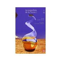 Libro La Superficie De La Tierra I Un Vistazo A Un Mundo Cam