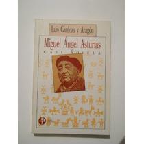 Miguel Angel Asturias Casi Novela (biografia) Por Luis Cardo