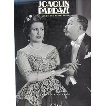 Joaquin Pardave El Señor Del Espectáculo Josefina Estrada