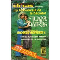 Chicas Presenta Libro Fotonovela De Juana Iris 1986 Rarisimo