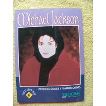 Libro De Michael Jackson De Patricia G. Y Ramòn G.
