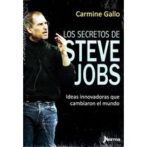 Secretos De Steve Jobs, Los - Carmine Gallo / Norma
