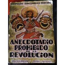 Libroantiguo Anecdotario Prohibido De La Revolucion.1958.vbf