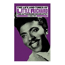 Life And Times Of Little Richard: The, Charles White